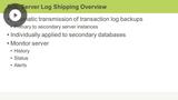 Log Shipping & High Availability