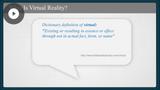 Exploring Virtual Reality: Introduction