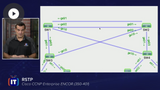 ENCOR: RSTP, MST, & Routing Concepts