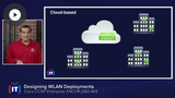 ENCOR: WLAN Deployment, SD-WAN, & SD-Access